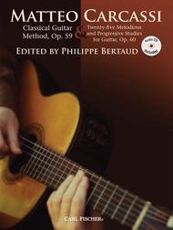 Classical Guitar Method, Op. 59 & Twenty-Five Melodious and Progressive Studies for Guitar, Op. 60