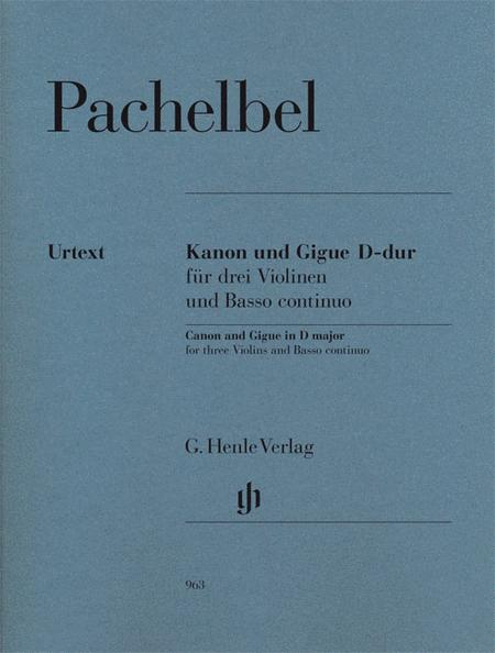 Canon and Gigue for Three Violins and Basso Continuo in D Major
