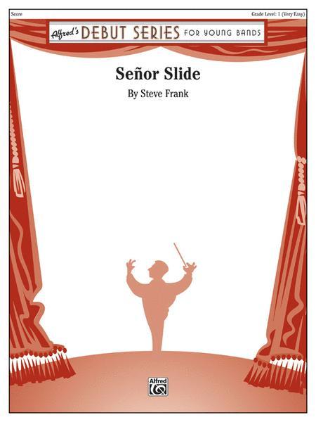 Senor Slide