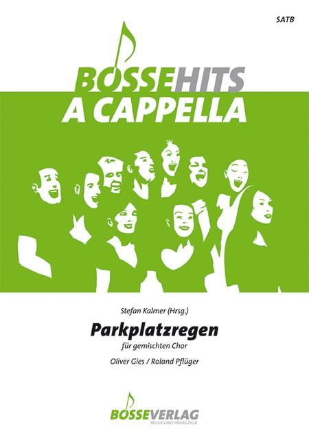 Parkplatzregen for Mixed Choir