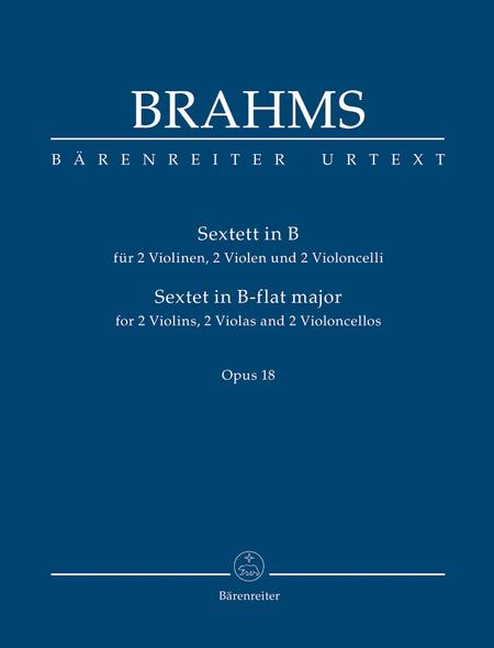 Sextet for two Violins, two Violas and two Violoncellos B flat major op. 18