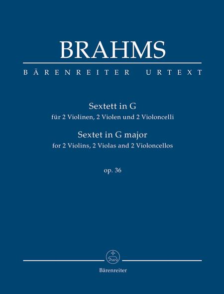 Sextet for two Violins, two Violas and two Violoncellos G major op. 36