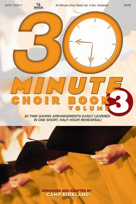 30-Minute Choir Book, Volume 3 (Orchestra Parts and Conductor Score CD-ROM)