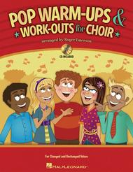 Pop Warm-ups and Work-outs for Choir