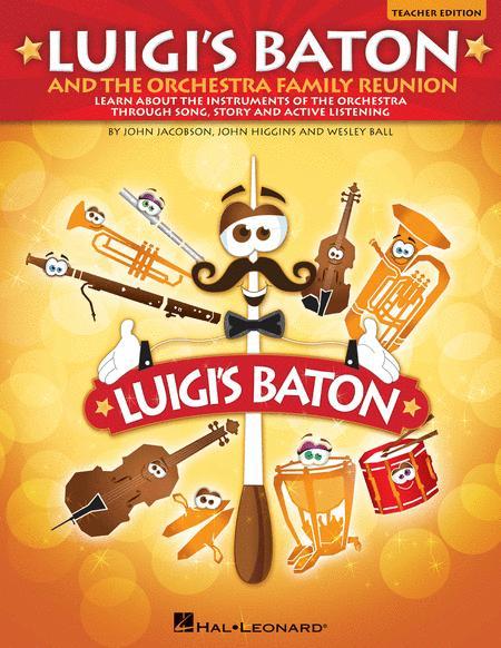 Luigi's Baton and the Orchestra Family Reunion