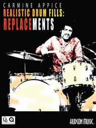 Carmine Appice - Realistic Drum Fills: Replacements