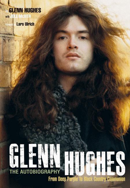 Glenn Hughes: The Autobiography