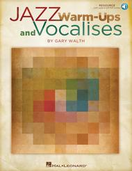 Jazz Warm-ups and Vocalises