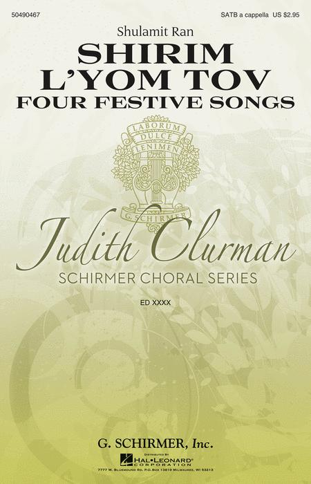 Shirim L'Yom Tov - Four Festive Songs