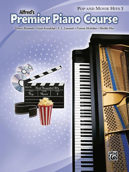 Premier Piano Course Pop and Movie Hits, Book 3