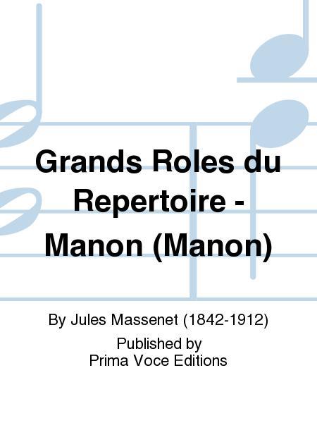 Grands Roles du Repertoire - Manon (Manon)