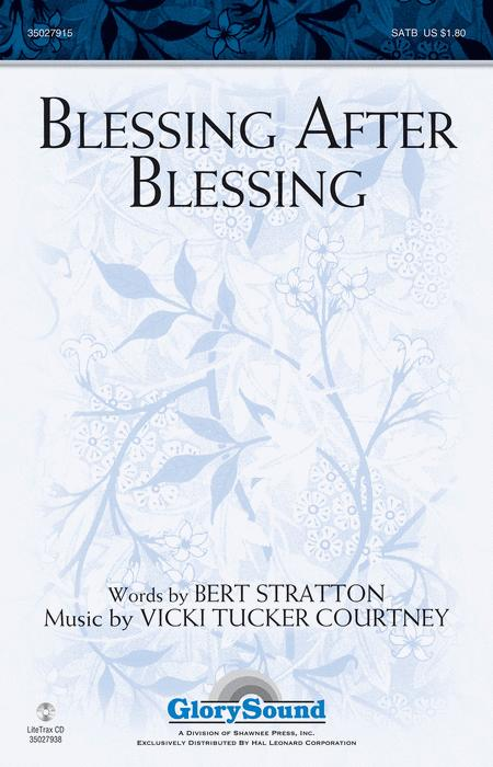 Blessing After Blessing