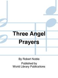 Three Angel Prayers