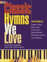 Classic Hymns We Love