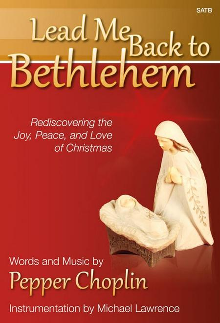 Lead Me Back to Bethlehem