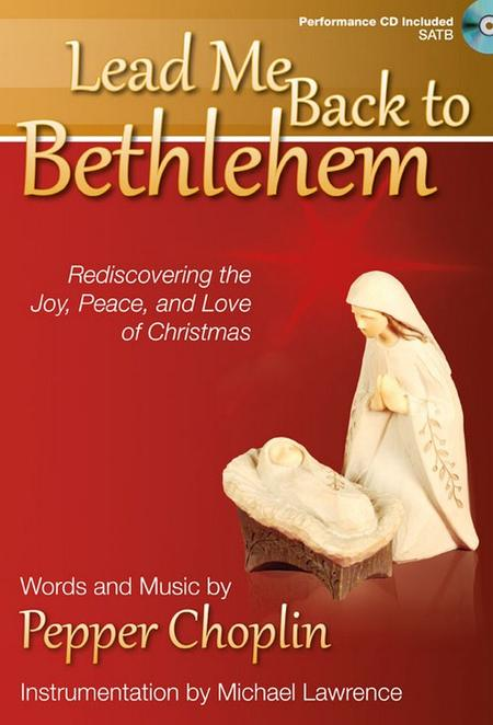 Lead Me Back to Bethlehem - SATB Score with CD