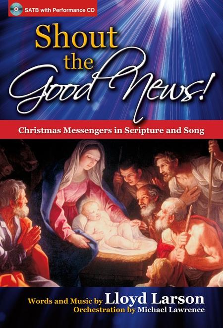 Shout the Good News! - SATB Score with CD