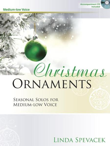 Christmas Ornaments - Medium-low Voice
