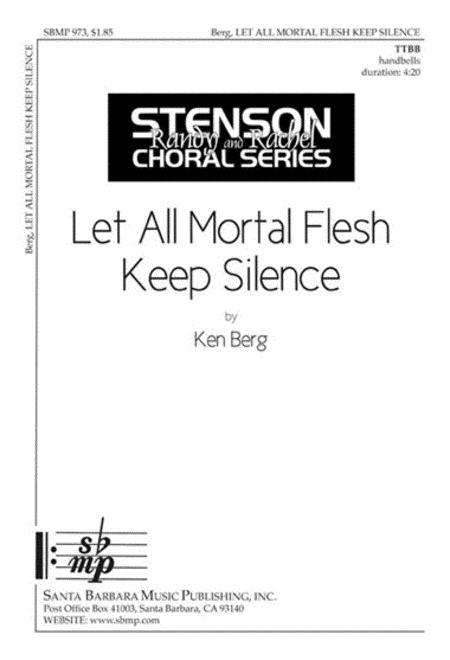 Let All Mortal Flesh Keep Silence