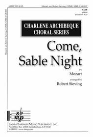 Come, Sable Night