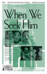 When We Seek Him