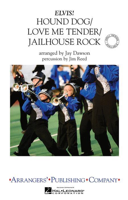 Hound Dog/Love Me Tender/Jailhouse Rock