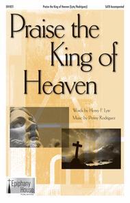 Praise the King of Heaven