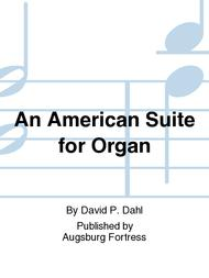 An American Suite for Organ