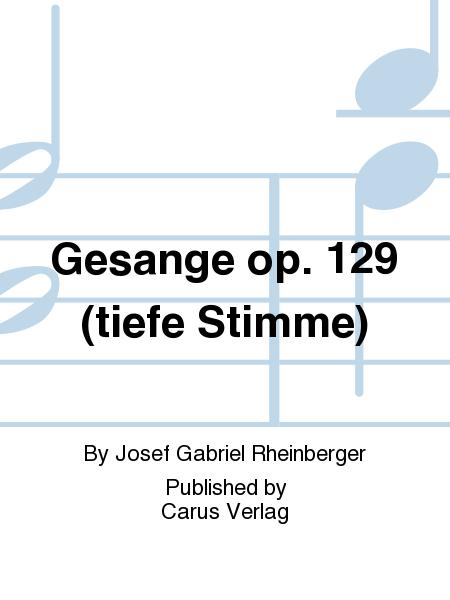 Gesange op. 129 (tiefe Stimme)