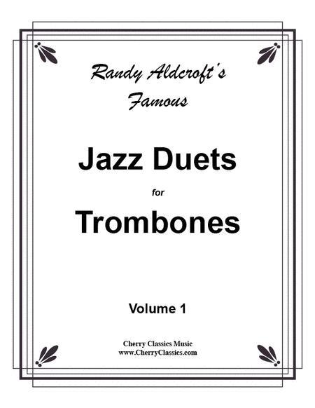 12 Famous Jazz Duets for Trombones, Volume 1