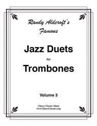 12 Famous Jazz Duets for Trombones, Volume 3