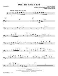 Old Time Rock & Roll - Trombone