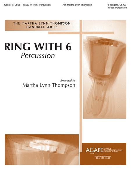 Ring With 6: Percussion