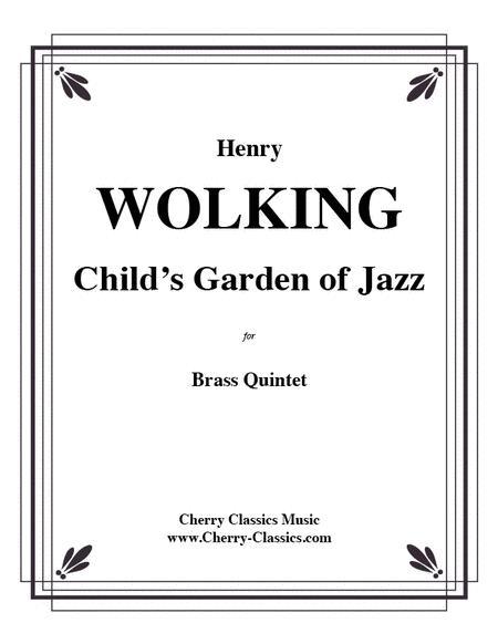 A Child's Garden of Jazz for Brass Quintet