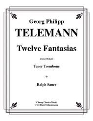 Twelve Fantasias for Tenor Trombone