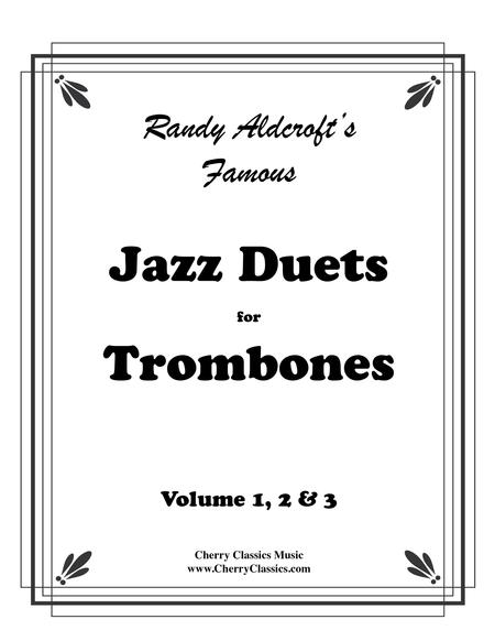 Famous Jazz Duets for Trombone complete volume 1, 2 & 3