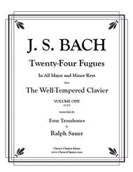 Twenty-Four Fugues from the WTC vol 1 for 4 Trombones