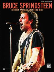 Bruce Springsteen -- Sheet Music Anthology
