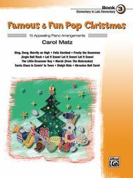 Famous & Fun Pop Christmas, Book 3