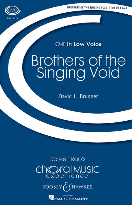 Brothers of the Singing Void