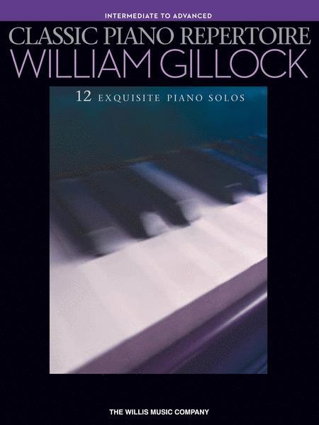 Classic Piano Repertoire - William Gillock