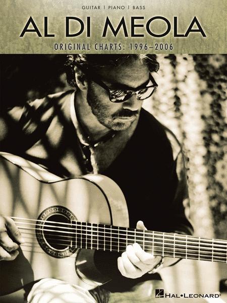 Al Di Meola - Original Charts: 1996-2006