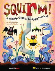 Squirm!