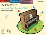 In Recital! with Little Pieces for Little Fingers (NFMC)