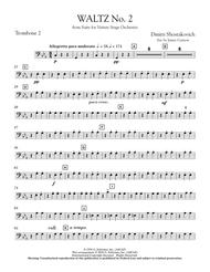 Waltz No. 2 (from Suite For Variety Stage Orchestra) - Trombone 2