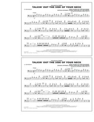 Talkin' Out The Side Of Your Neck - 1st Trombone