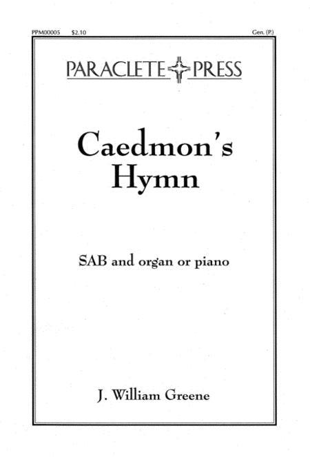 Three Celtic Prayers - III. Caedmon's Hymn By J. William ...