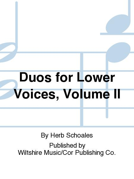 Duos for Lower Voices, Volume II