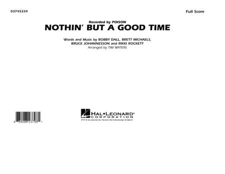 Nothin' But A Good Time - Full Score
