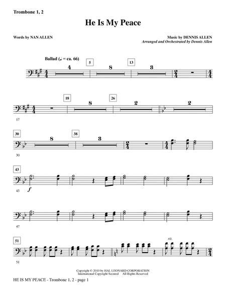 He Is My Peace - Trombone 1 & 2
